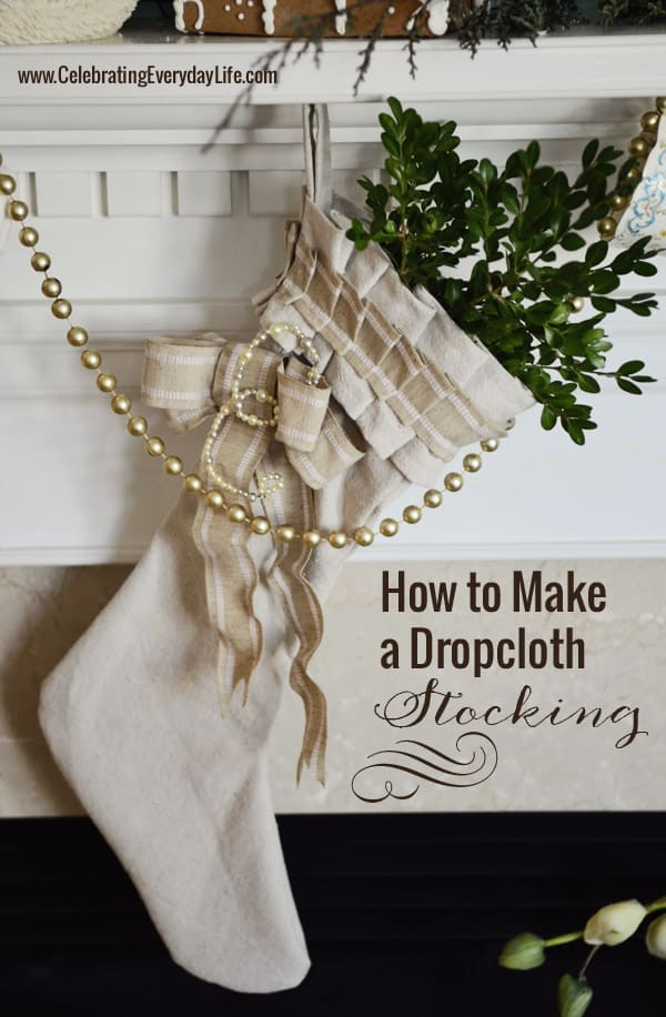 Dropcloth Stocking from Celebrating Everyday Life
