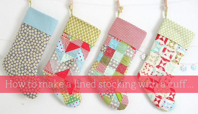 How to Make a Lined Stocking with a Cuff from Cluck Cluck Sew