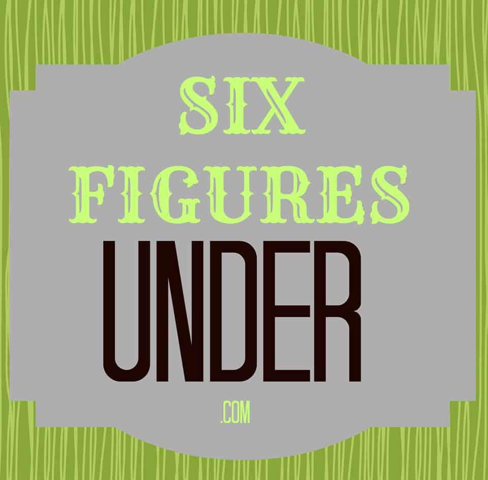 Six Figures Under