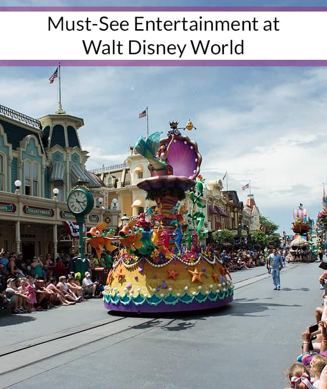 Must-See Entertainment at Disney World