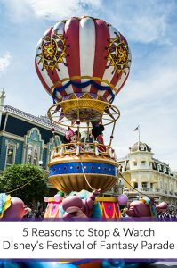 5 Reasons to Stop & Watch Disney's Festival of Fantasy Parade
