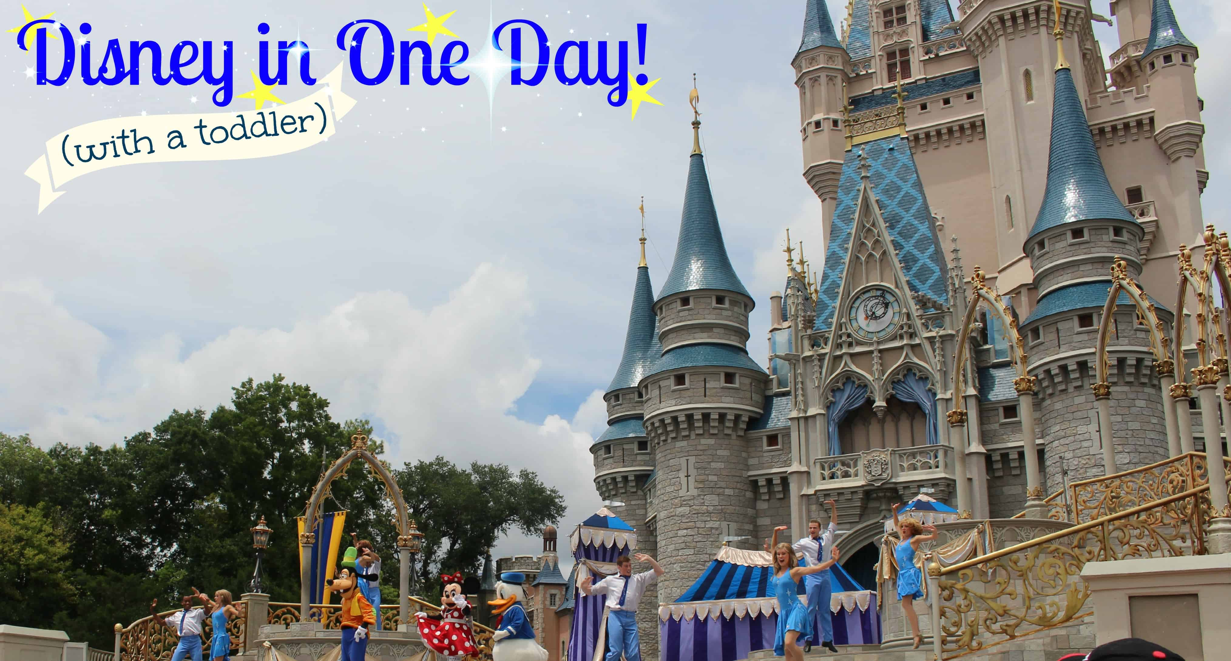 Disney in One Day (with a Toddler)