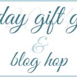 holiday gift guide & blog hop