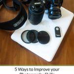 Five easy ways to improve your photography skills