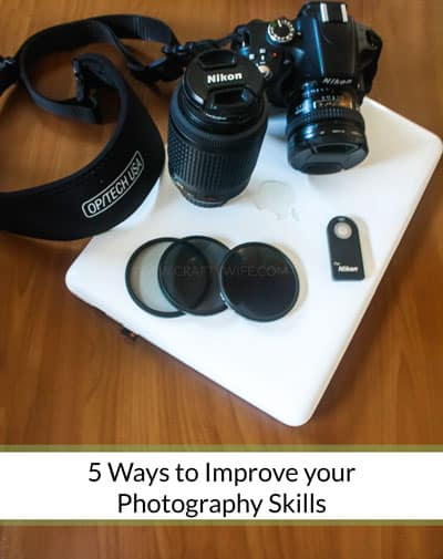 Five Ways to Improve Your Photography Skills