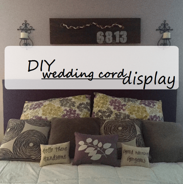DIY wedding cord display