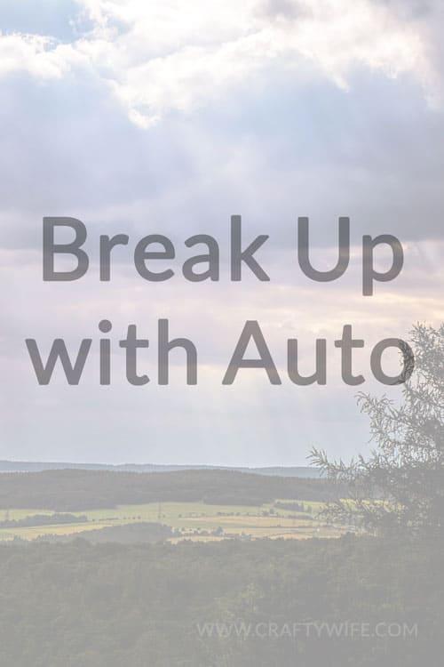 Break Up With Auto