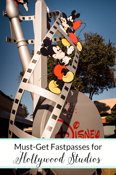 Must-Get Fastpasses for Hollywood Studios