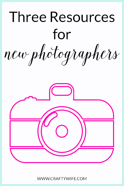 Three Resources for a New Photographer