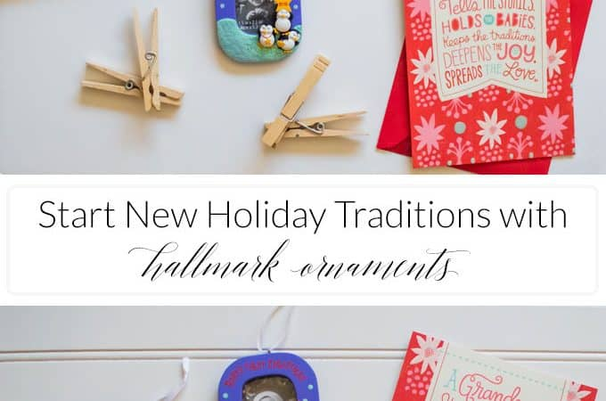 Start New Holiday Traditions with Hallmark Ornaments