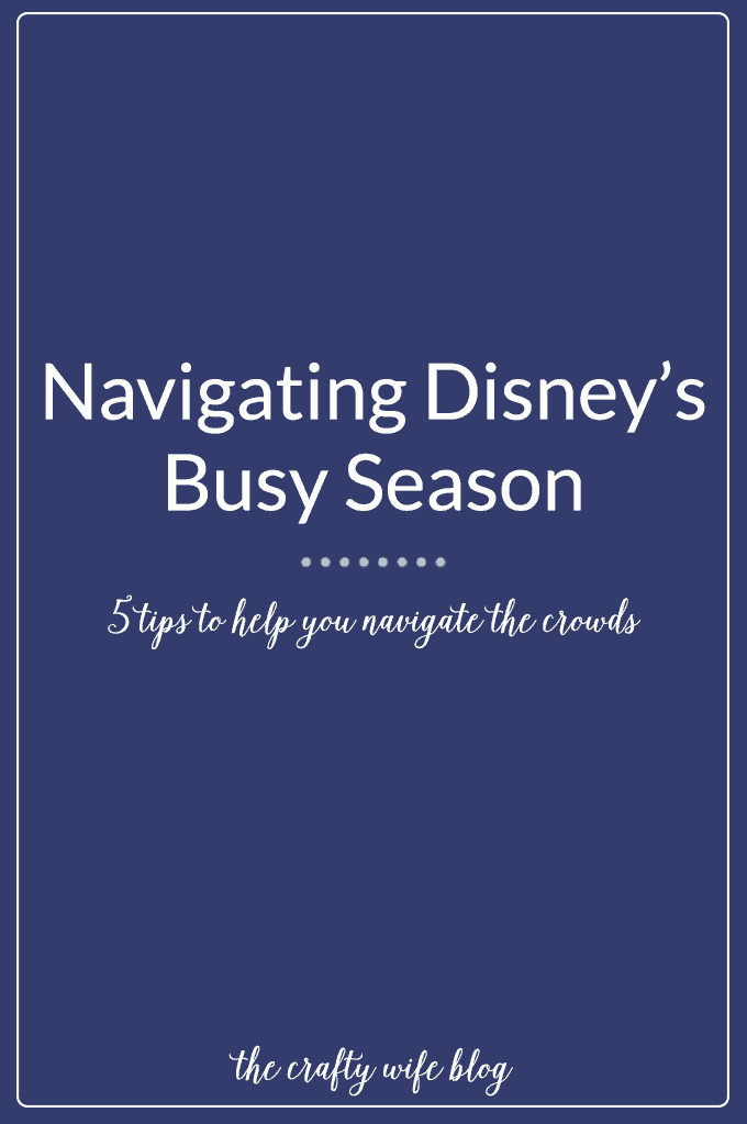 Navigating the parks during Disney's busy seasons can be stressful if you don't plan ahead! Use these five tips to help plan a fun and easygoing vacation for you and your family!