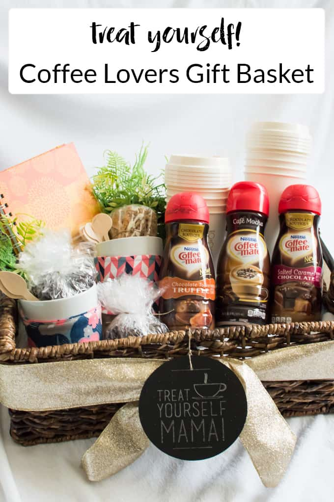 Treat Yourself Mama!  A Coffee Lovers Gift Basket