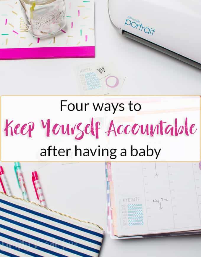 If you're struggling to get things done at home with a new baby, these four tips for keeping yourself accountable are sure to help! You can even make cute stickers with your Silhouette Machine & free SVG files to keep you motivated!