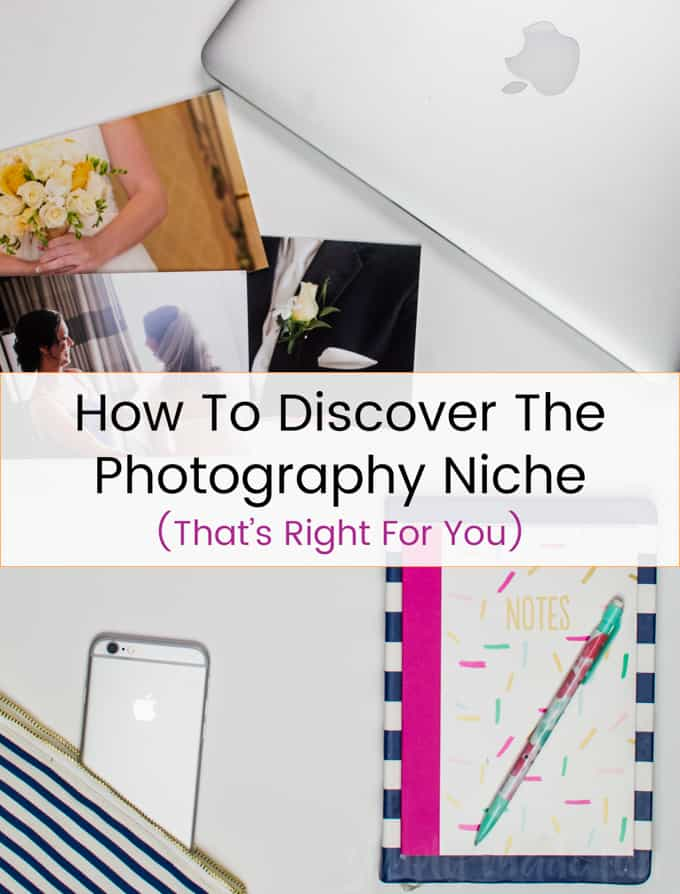 How To Discover The Photography Niche That's Right For You