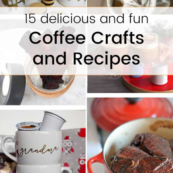 Dive right in to this delicious coffee roundup! Full of easy coffee-inspired crafts and yummy coffee recipes that'll be perfect for a family gathering!