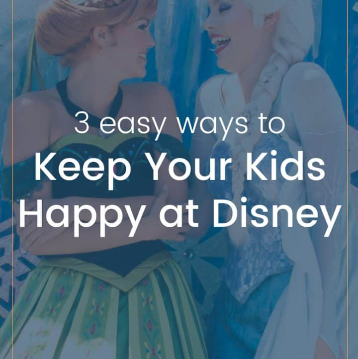 How to Keep Your Kids Happy at Disney