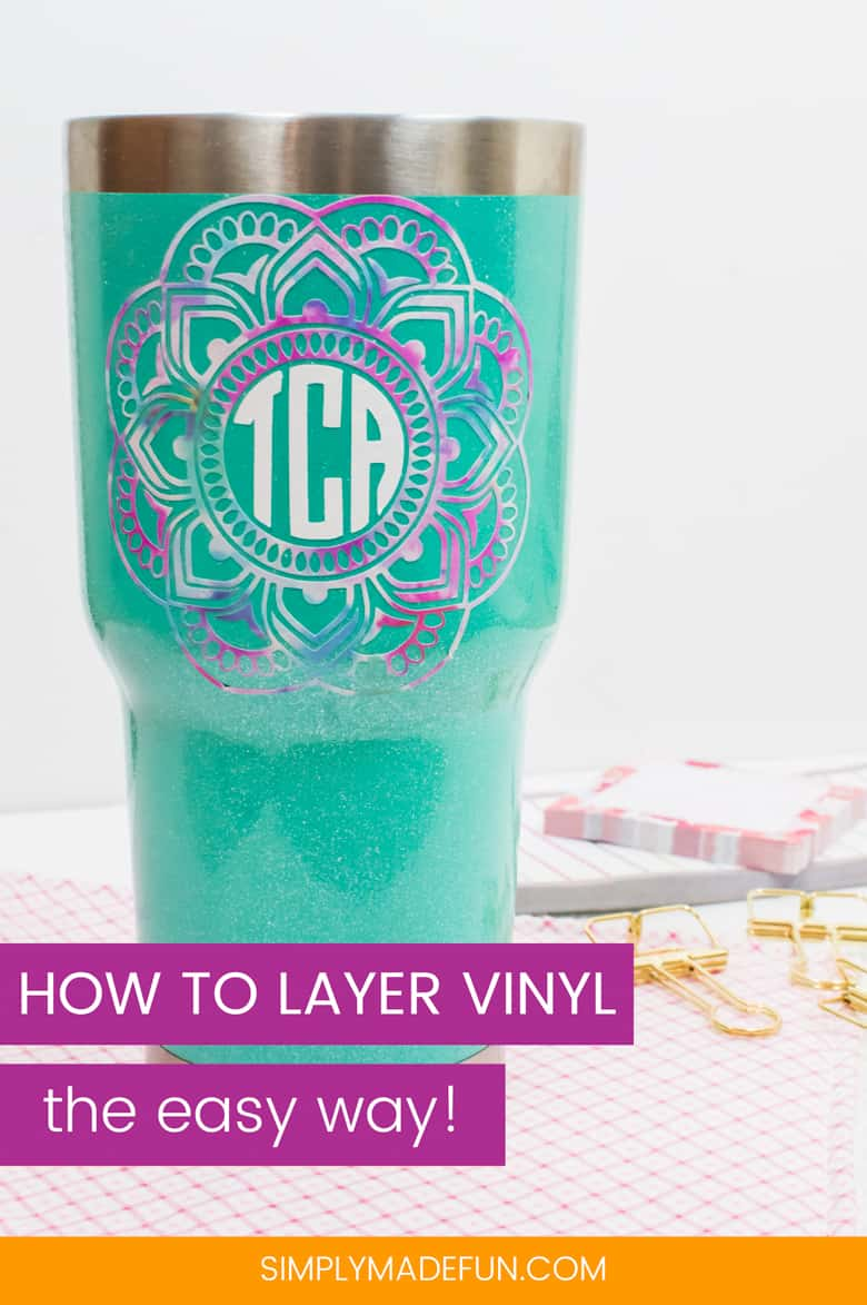 How to Layer Vinyl - Learn how to use this frustration-free technique to line up your vinyl craft projects every single time. #silhouettecameo #vinylprojects