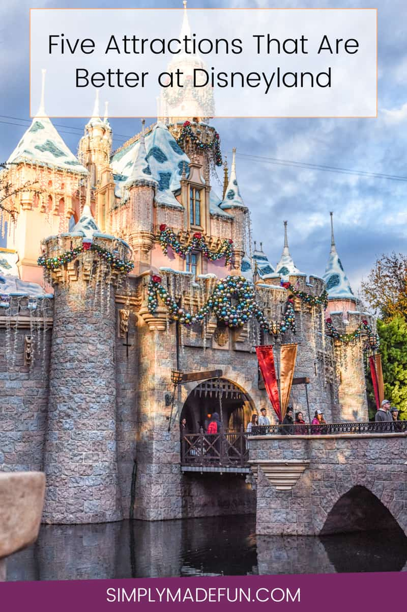 Disneyland | Disney Park Tips | Rides That Are Better at Disneyland | Disneyland Attractions | Disneyland Tips | California Travel Tips