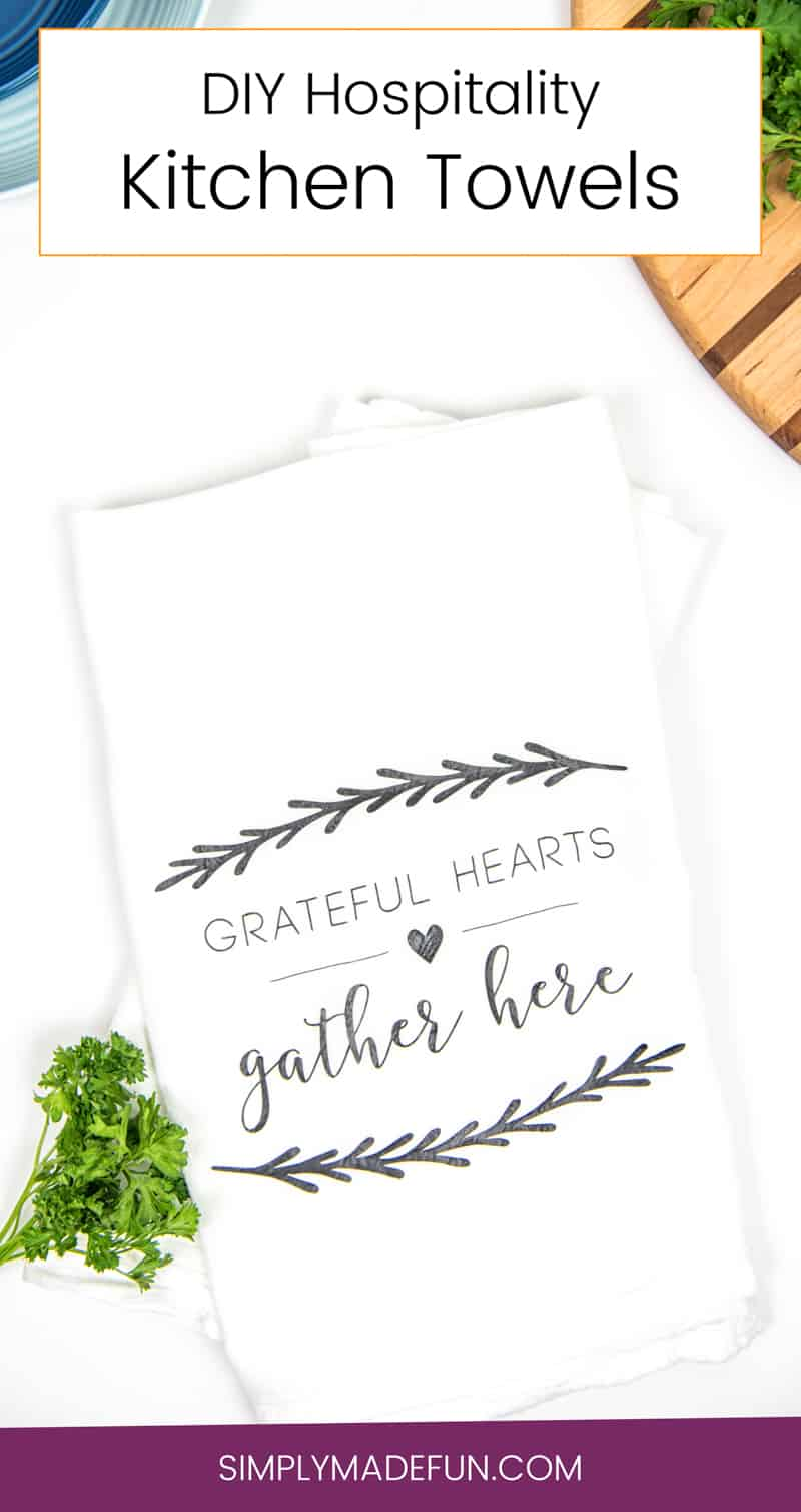 DIY Kitchen Towels | Hostess Gift | DIY Hostess Gift | Tea Towel Craft | Silhouette Cameo Crafts | Vinyl Crafts | Heat Transfer Vinyl Craft