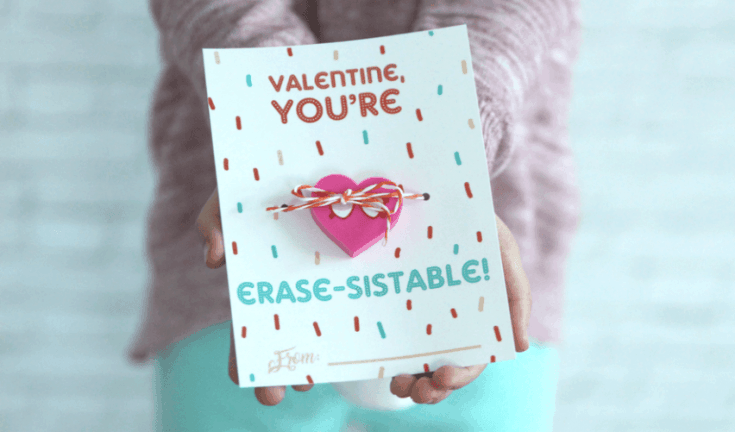 "Non‐Candy Printable Valentine Perfect For The Classroom: ""You're Erase‐sistable"""