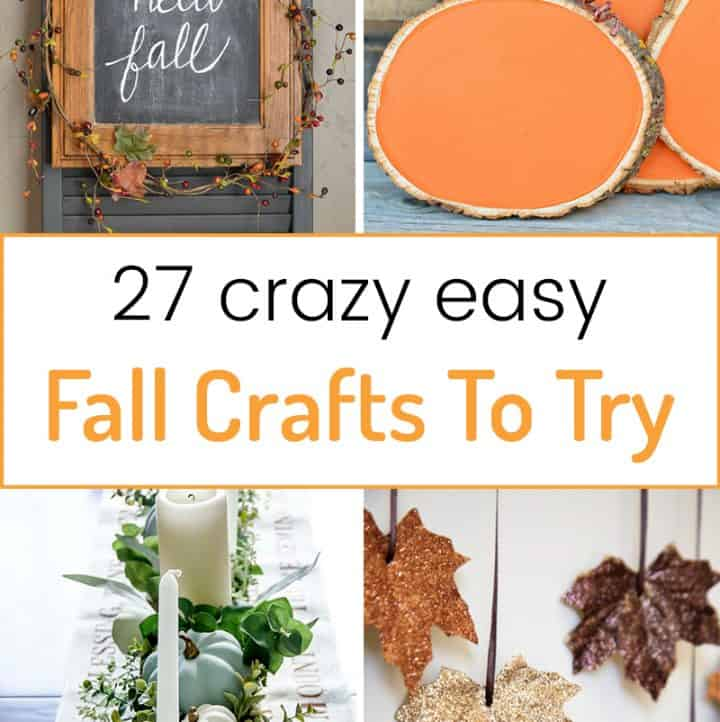 27 Crazy Easy Fall Crafts You Need to Try