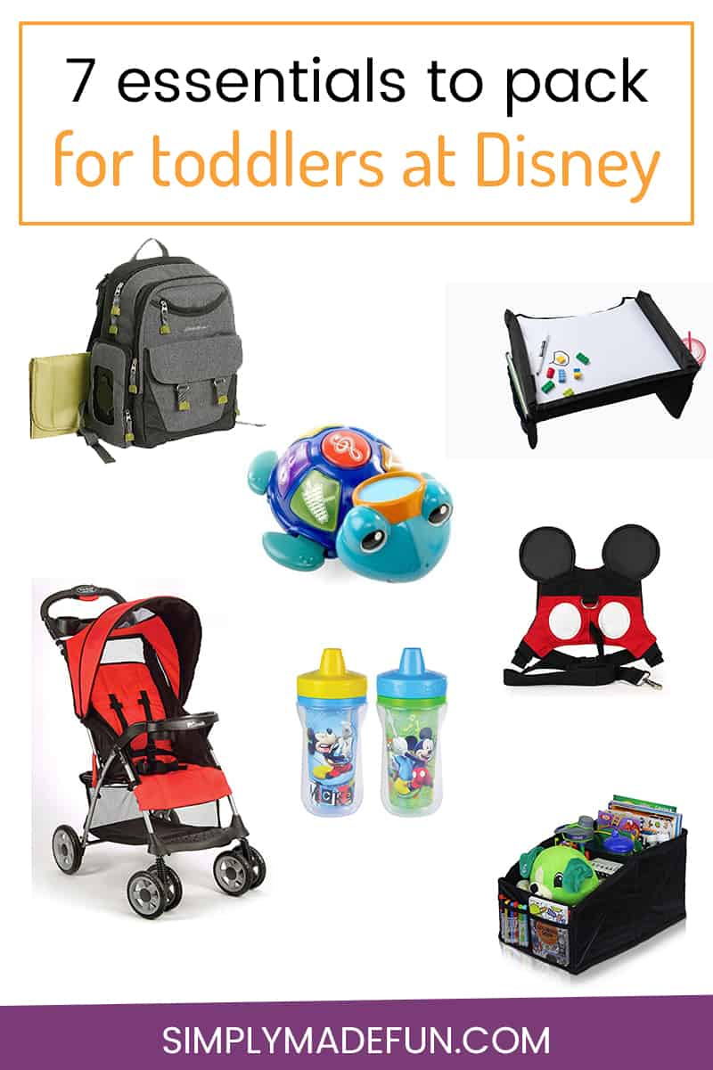 7 Essentials You Need To Pack For Toddlers At Disney