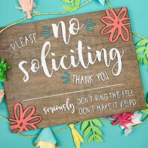 No Soliciting Sign - Who else gets tired of people ringing your doorbell just so they can sell you something? It happens so frequently here and I just wanted it to stop! So I pulled out my Silhouette Cameo and made this no soliciting sign with stencil vinyl and colorful paint in just five easy steps!