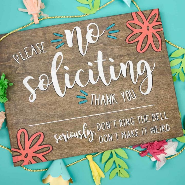 DIY No Soliciting Sign