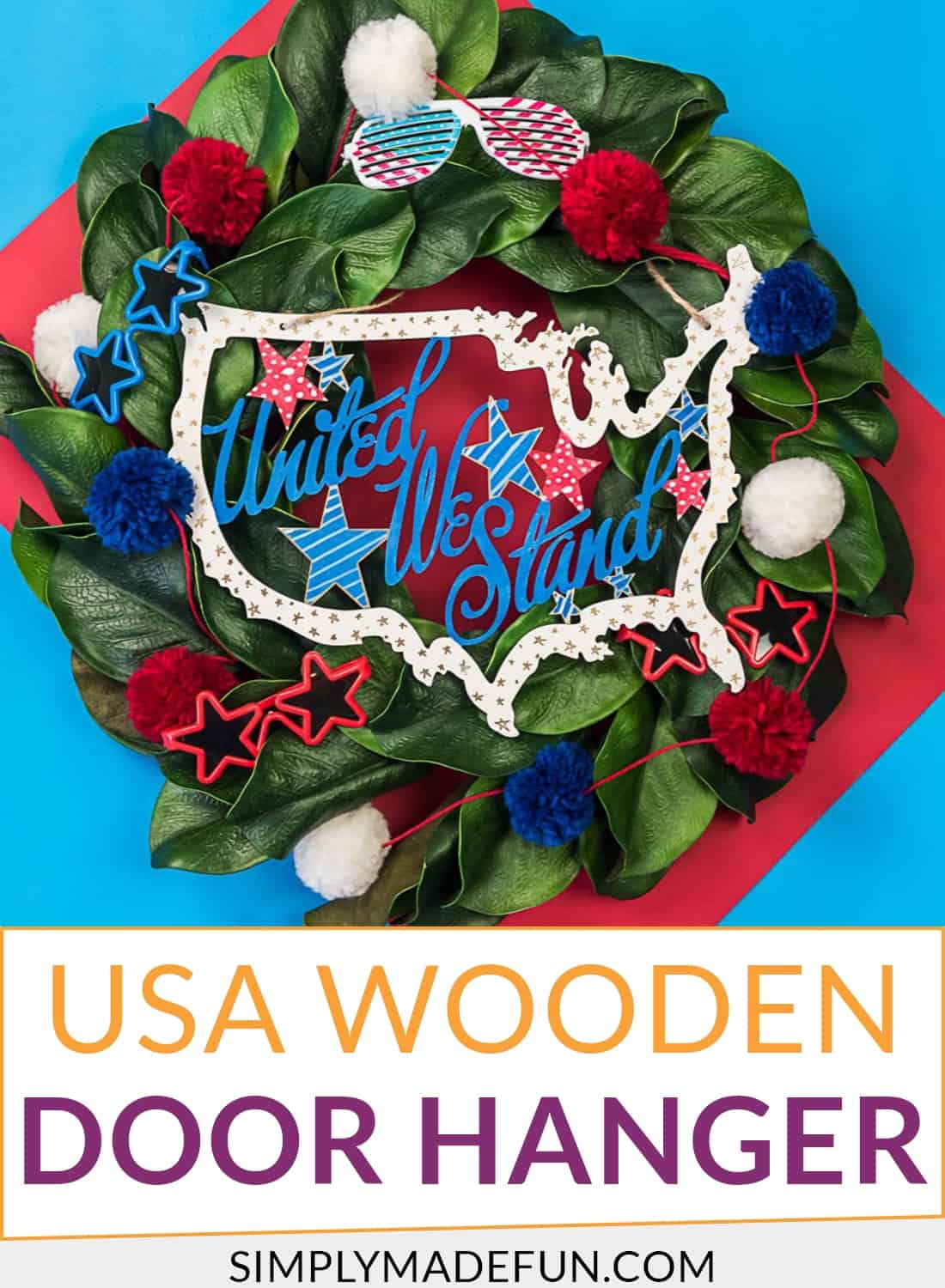 How To Make A Usa Wooden Door Hanger Simply Made Fun