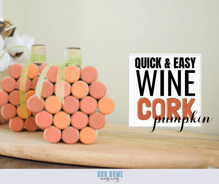 Simple Cork Pumpkins