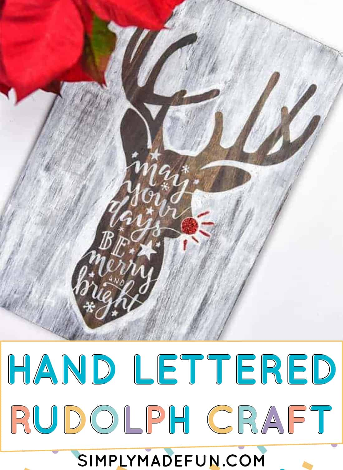 Hand Lettered Rudolph vinyl stencil on a wood sign